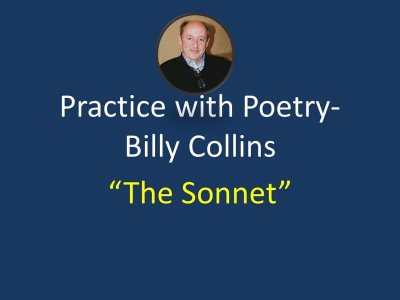 Practice with Poetry- Billy COllins