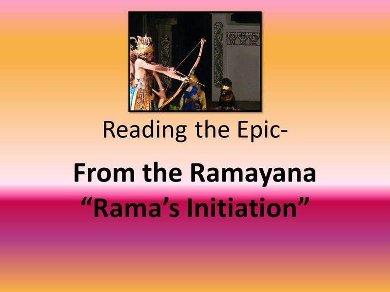 Reading the Epic Ramas initiation